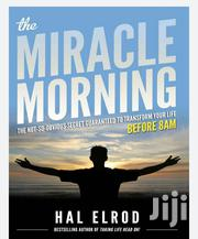 The Miracle Morning: The Not‐So‐Obvious Secret Guaranteed To Transform | Books & Games for sale in Nairobi, Nairobi Central
